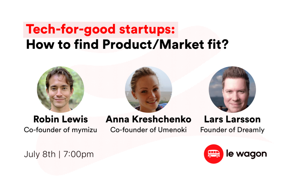 Tech-for-good startups: how to find Product/Market fit? - Online Talk