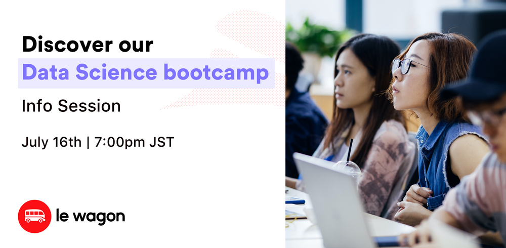 Info Session - Discover our Data Science Bootcamp!