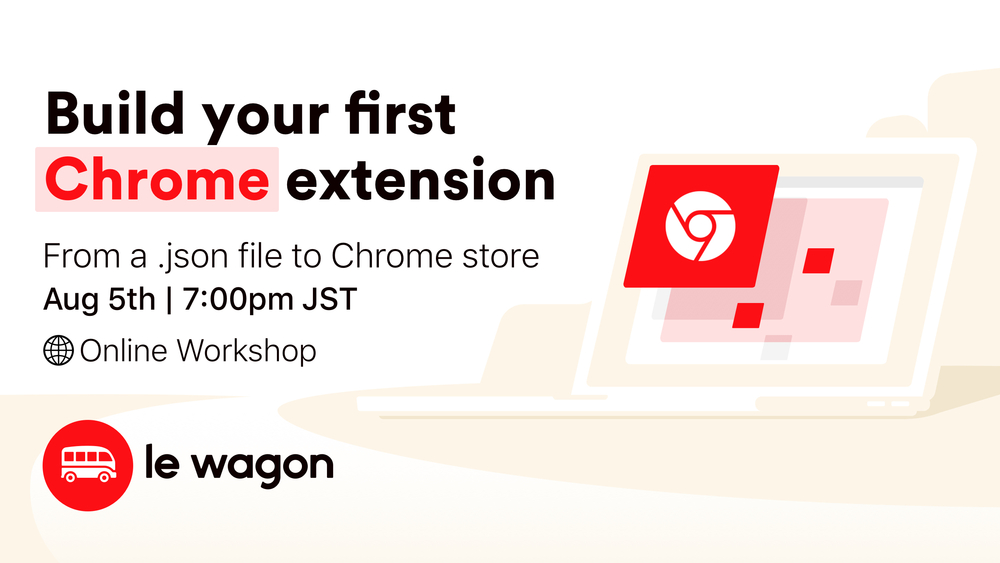 #CodeFromHome: Build your first Chrome extension | Online Workshop