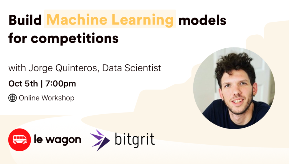 Build Machine Learning Models for Competitions | Online Workshop with bitgrit