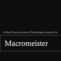 Macromeister AI Real Estate Investment Technologies