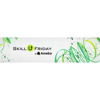 Skill U Friday