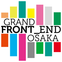 GRAND FRONT_END OSAKA
