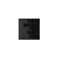 Tokyo's Biggest Tech Party Ever!
