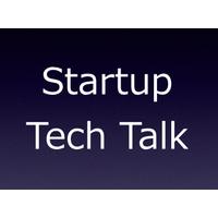 Startup Tech Talk