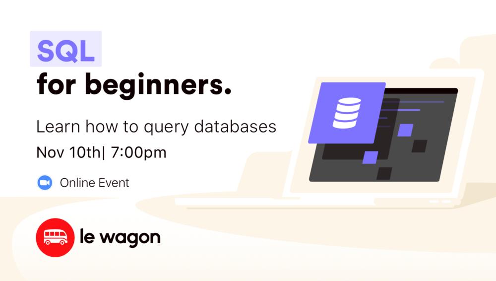 SQL for Beginners - Online Workshop 🚀