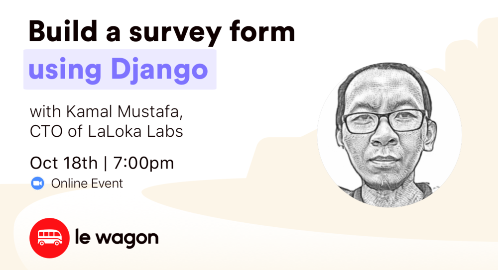 Build a survey form using Django - Online Workshop