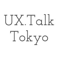 UX Talk Tokyo